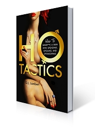 Autographed Ho Tactics (Uncut Edition) Book & New Bonus Chapter (Memorial Day Sale)