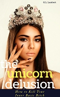 The Unicorn Delusion - Bonus Chapter Collection EBook